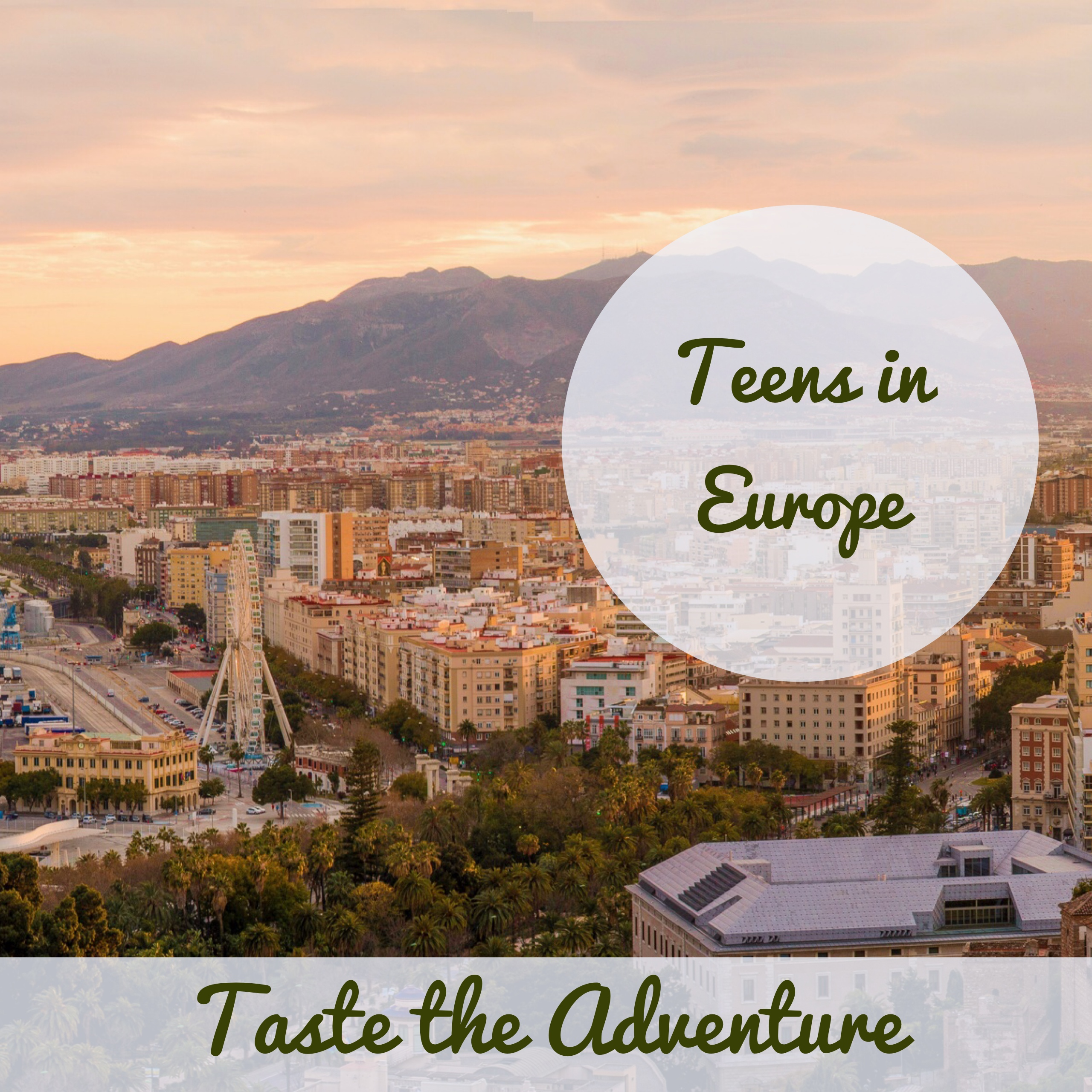 Learn about our European Adventures for Teens!