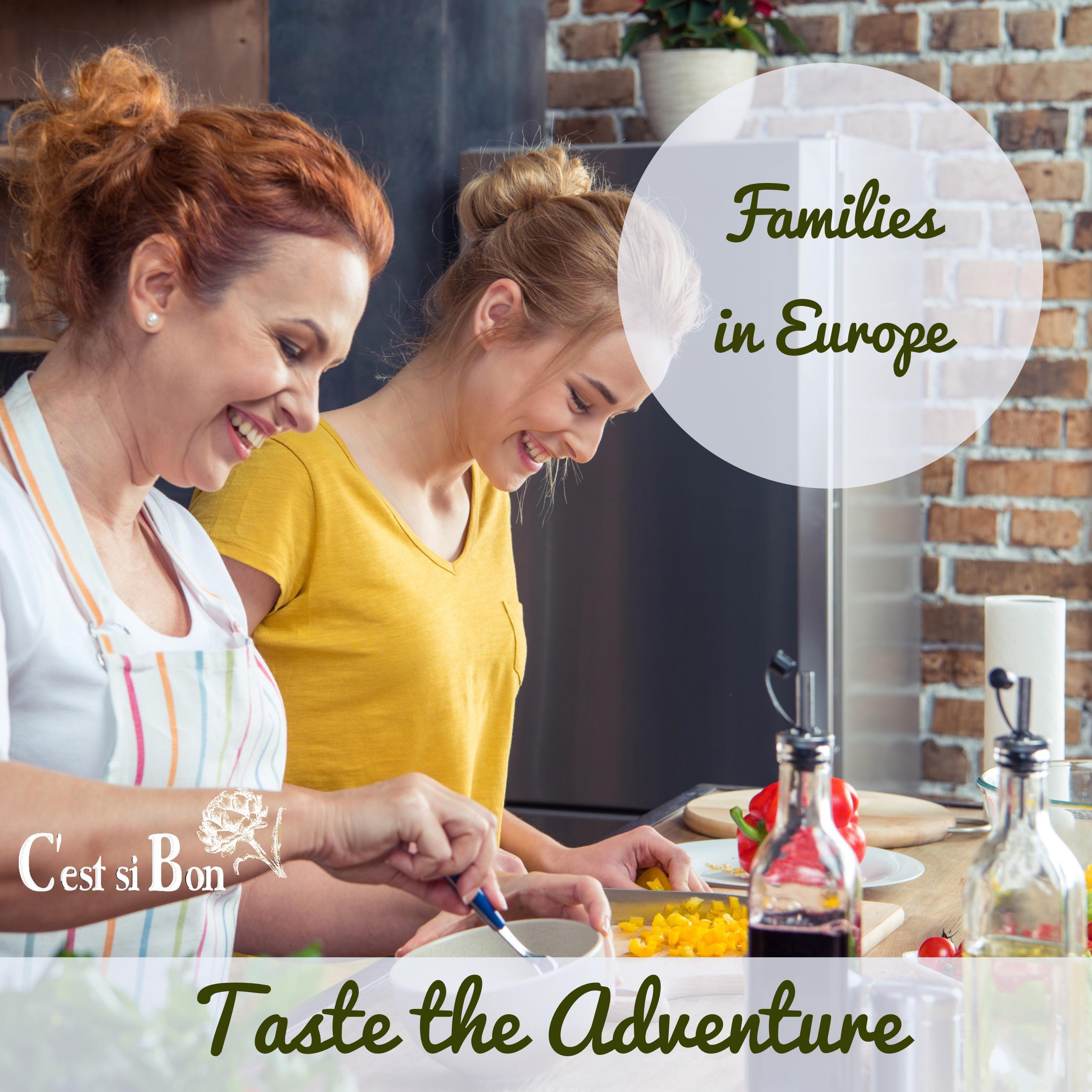 Taste the Adventure Families in Europe