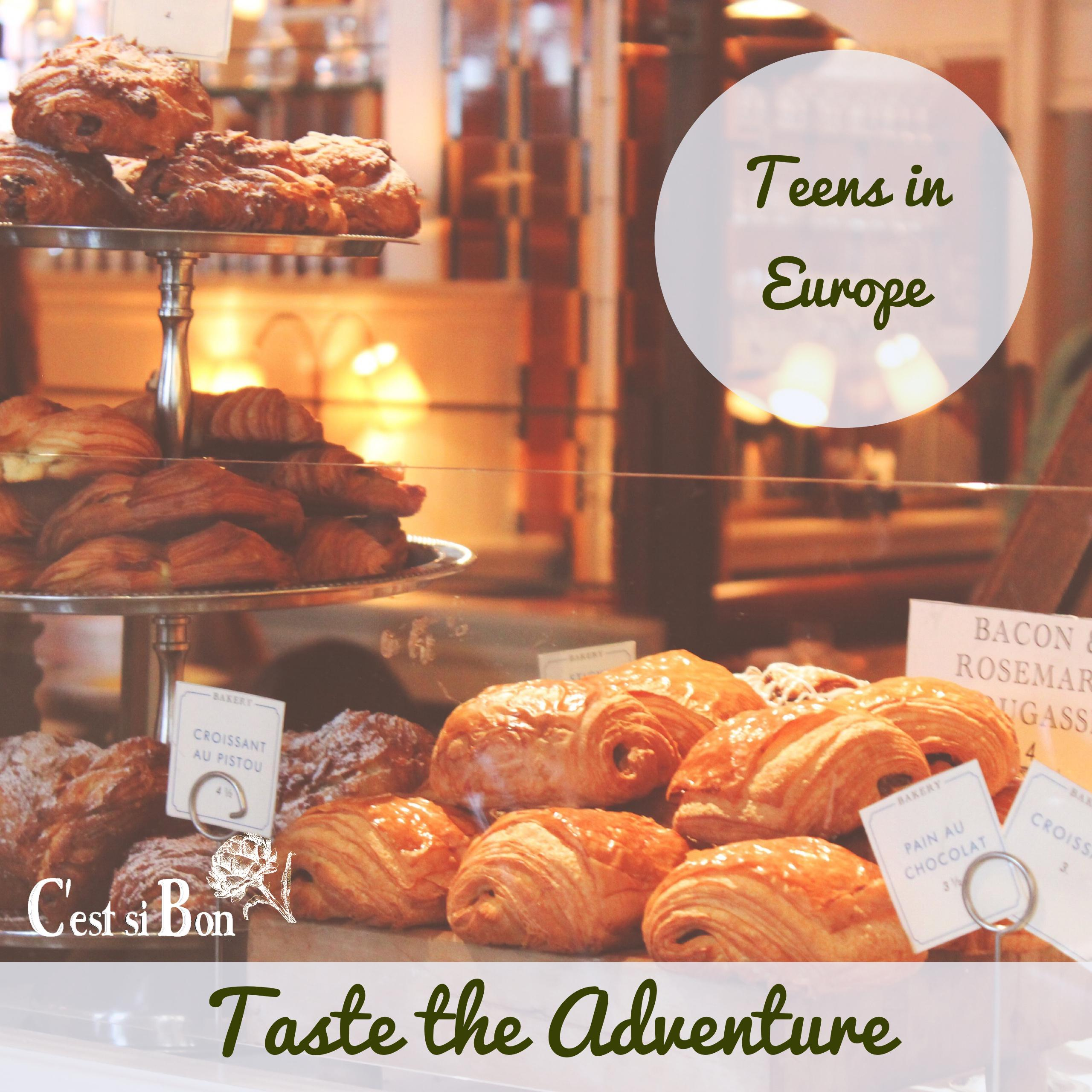 Taste the Adventure Teens in Europe